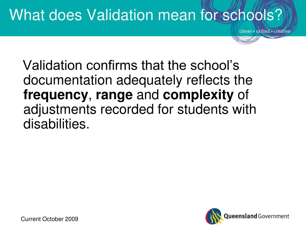 What does Validation mean for schools?