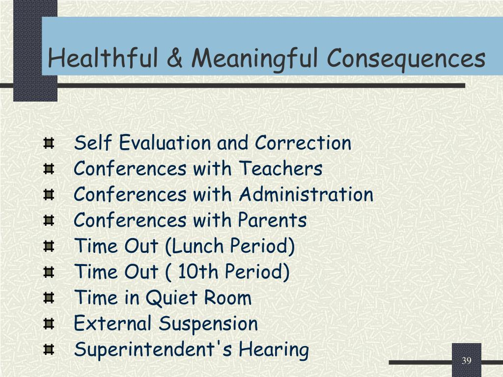 Healthful & Meaningful Consequences
