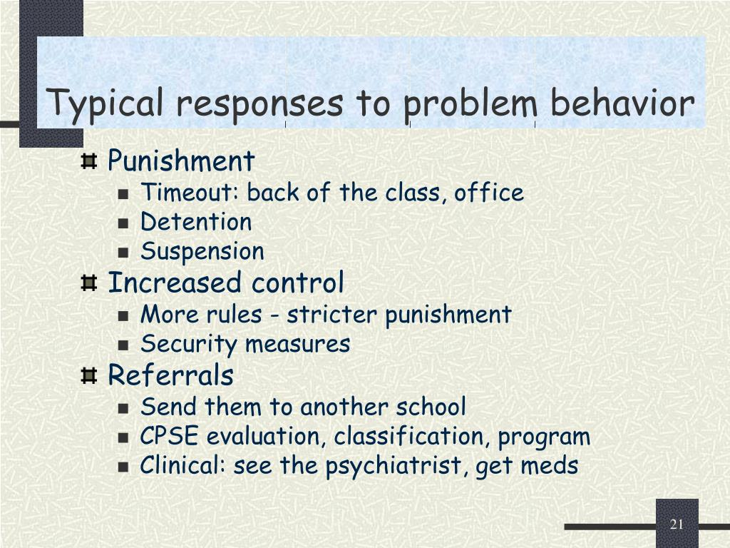 Typical responses to problem behavior