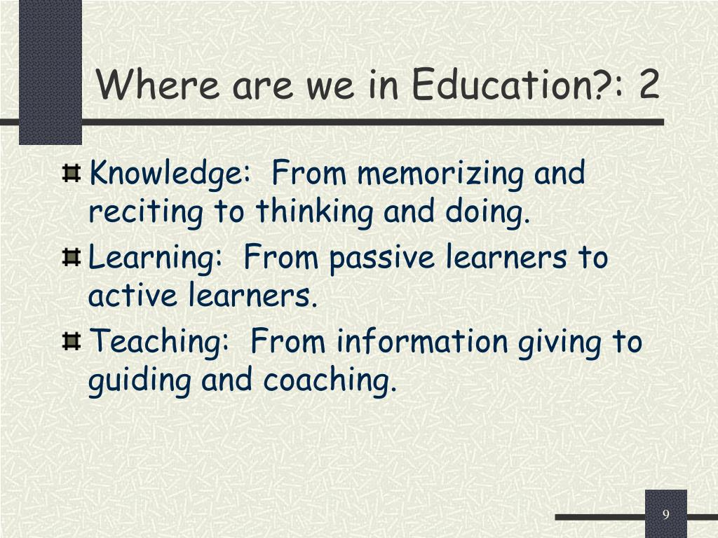 Where are we in Education?: 2