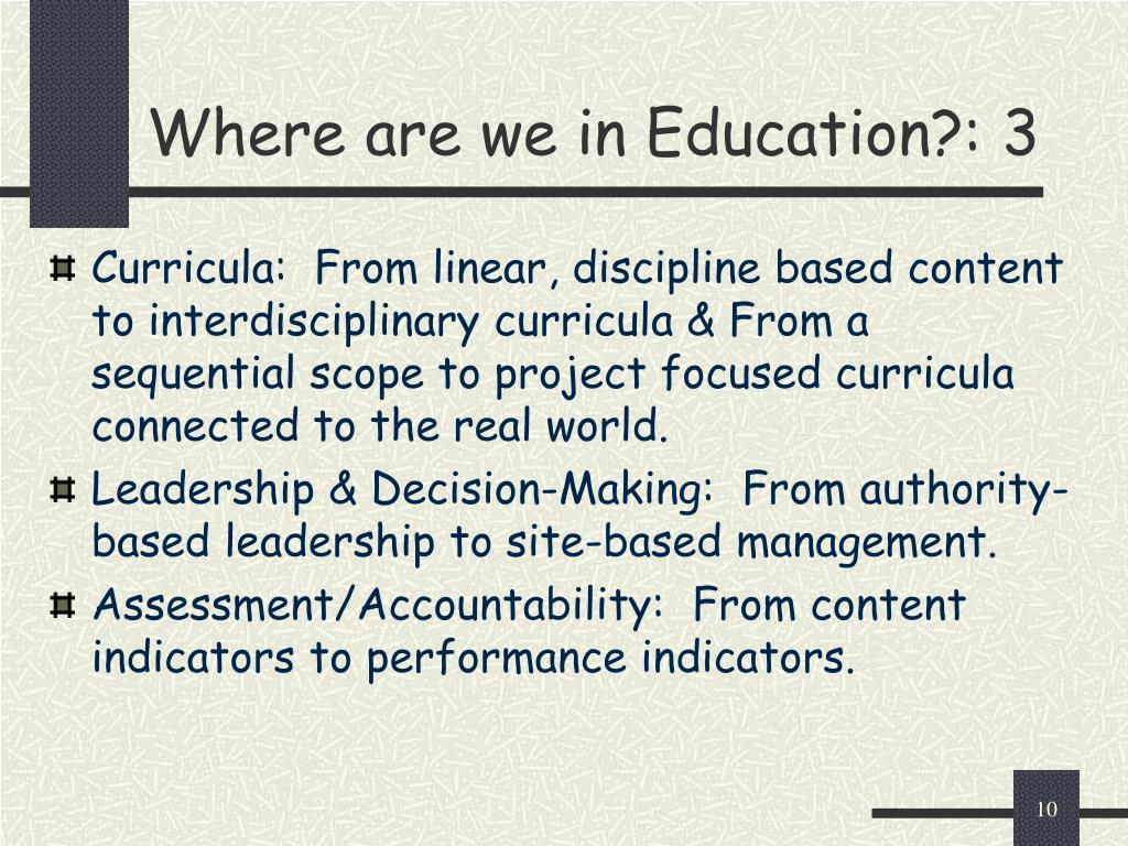 Where are we in Education?: 3