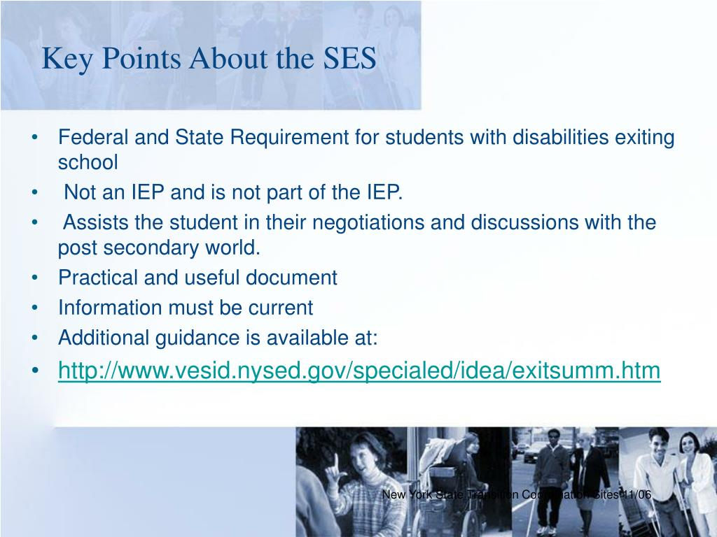 Key Points About the SES