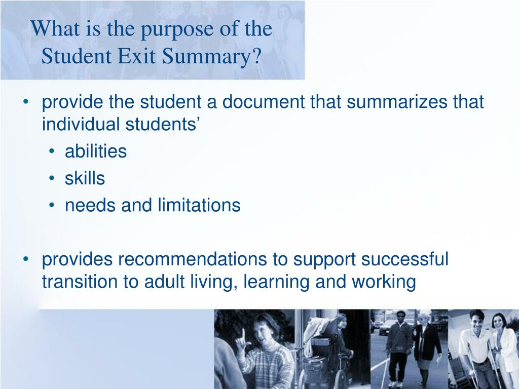 What is the purpose of the Student Exit Summary?