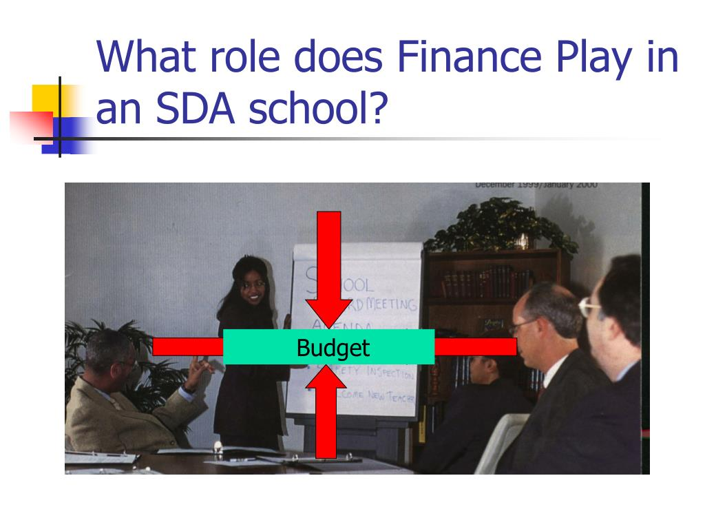 What role does Finance Play in an SDA school?