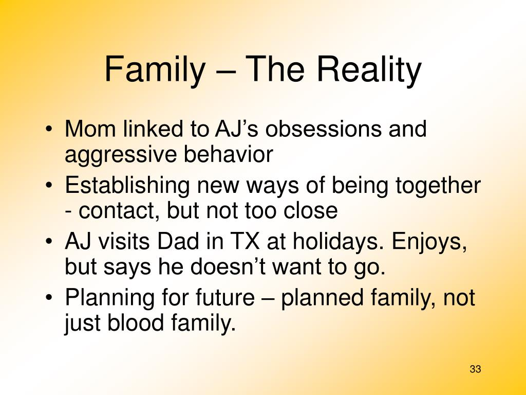 Family – The Reality