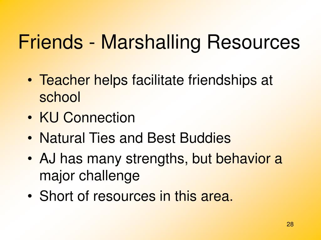 Friends - Marshalling Resources
