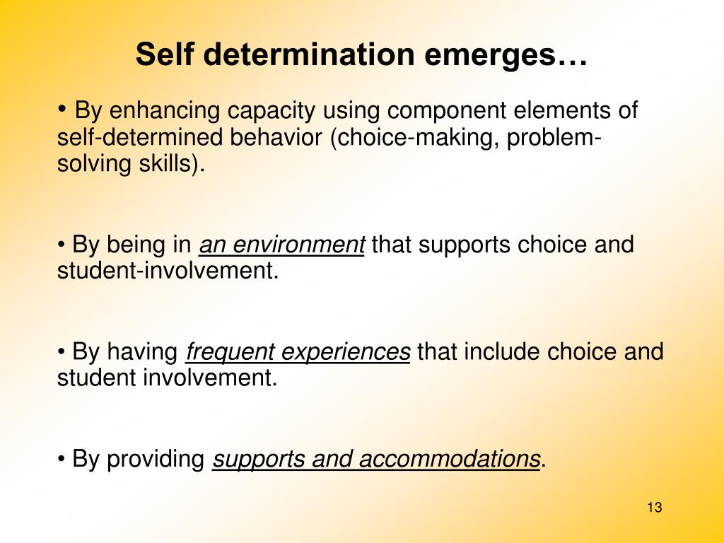 Self determination emerges…