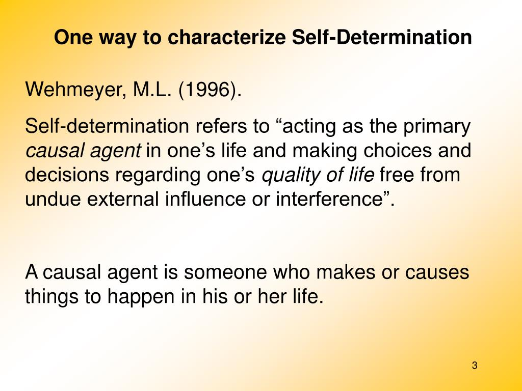 One way to characterize Self-Determination