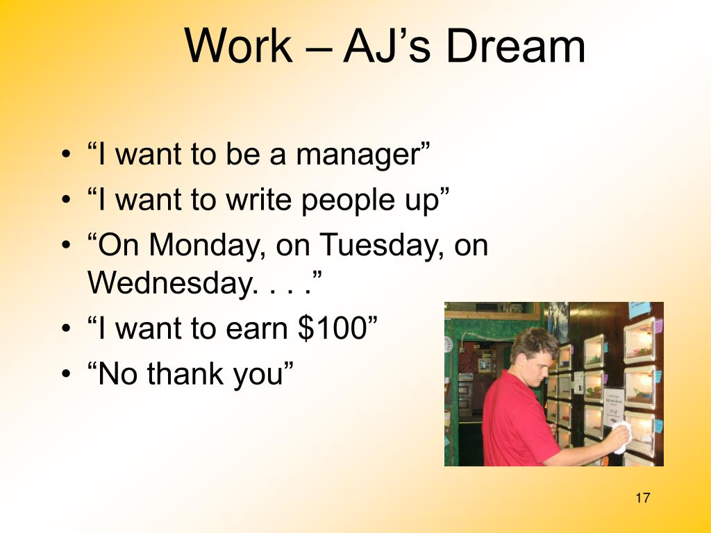 Work – AJ's Dream