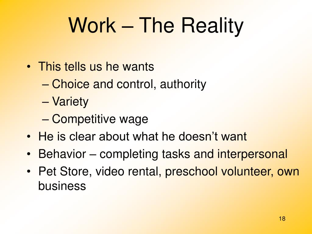 Work – The Reality
