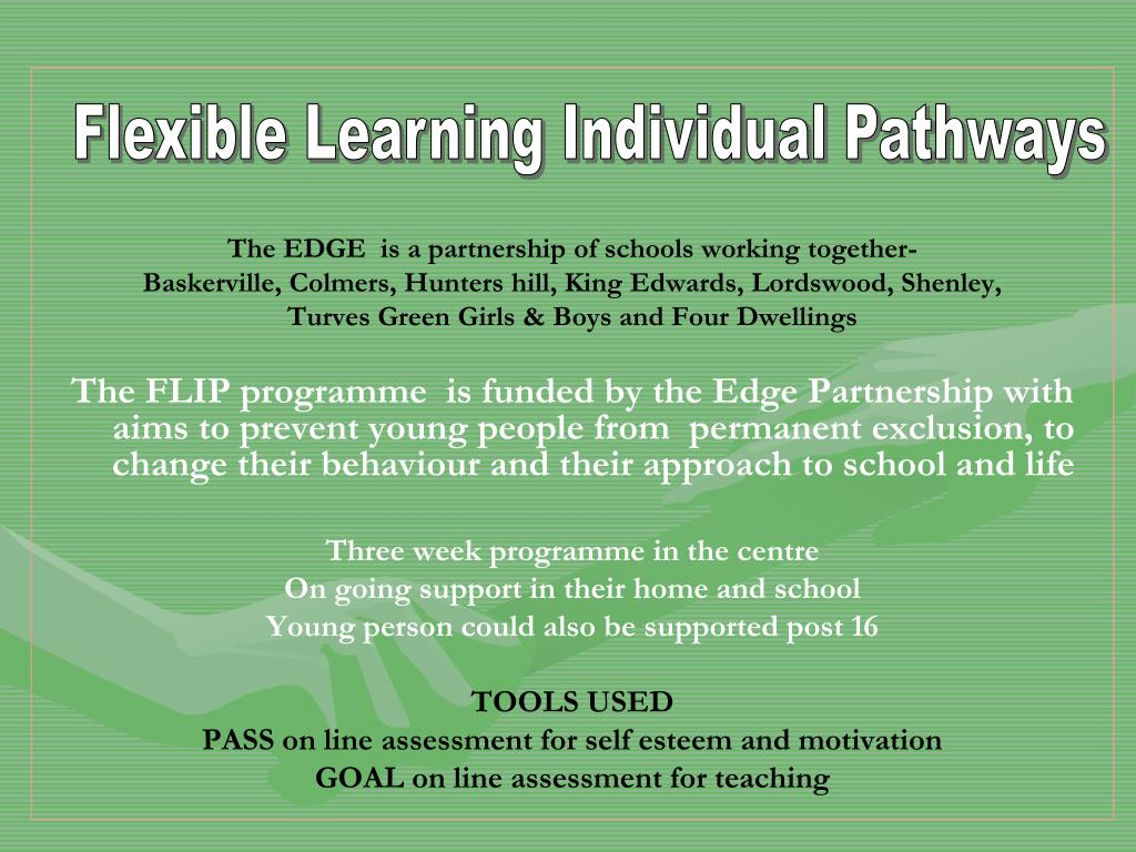 Flexible Learning Individual Pathways