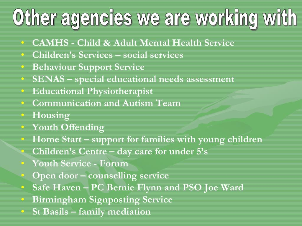 Other agencies we are working with