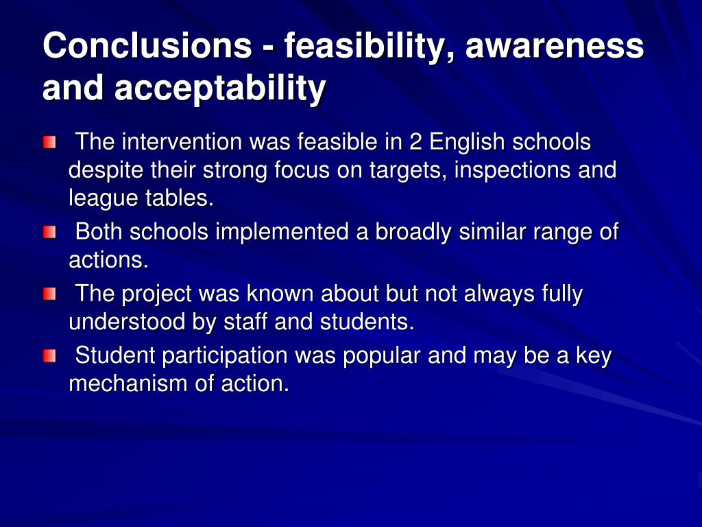 Conclusions - feasibility, awareness and acceptability