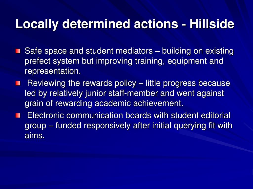 Locally determined actions - Hillside