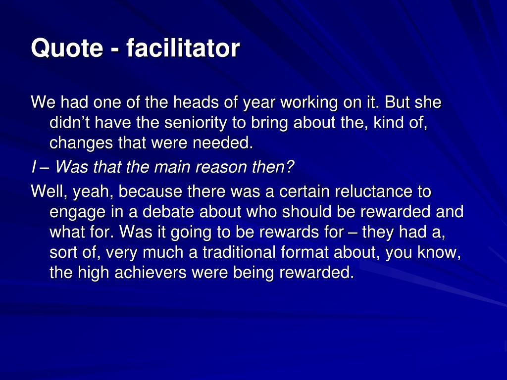 Quote - facilitator
