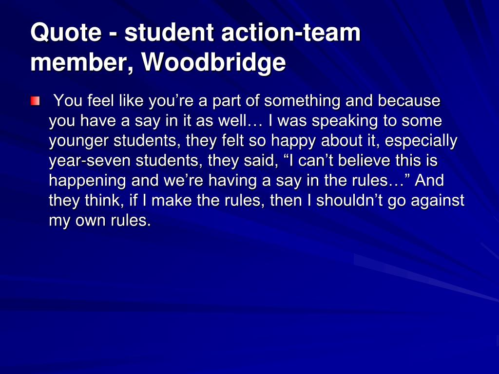 Quote - student action-team member, Woodbridge