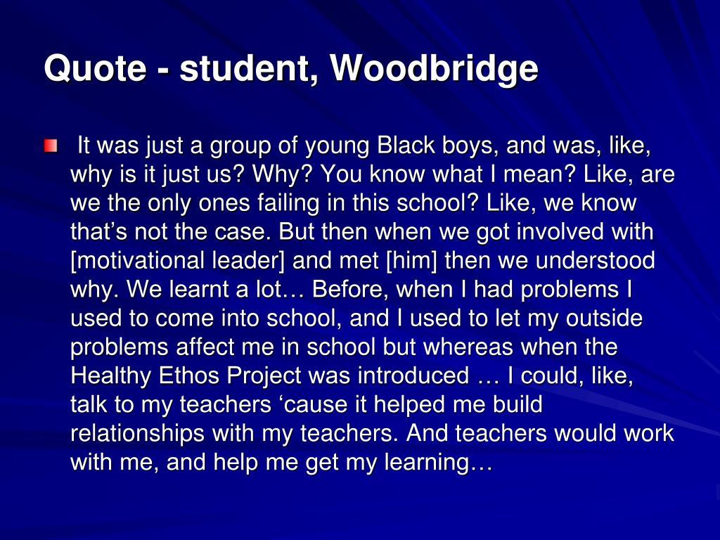 Quote - student, Woodbridge