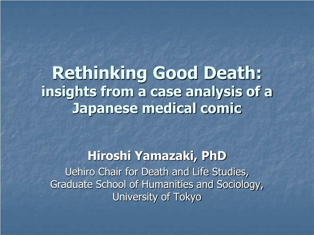 Rethinking Good Death: