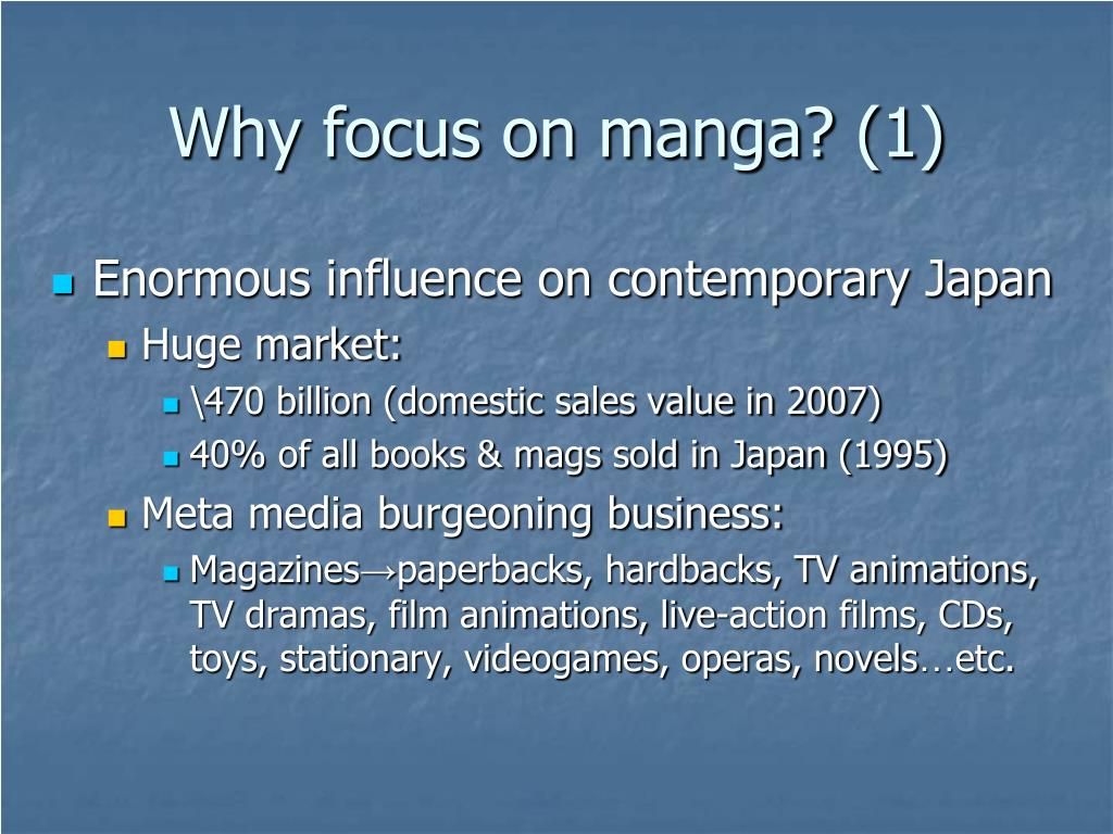 Why focus on manga? (1)