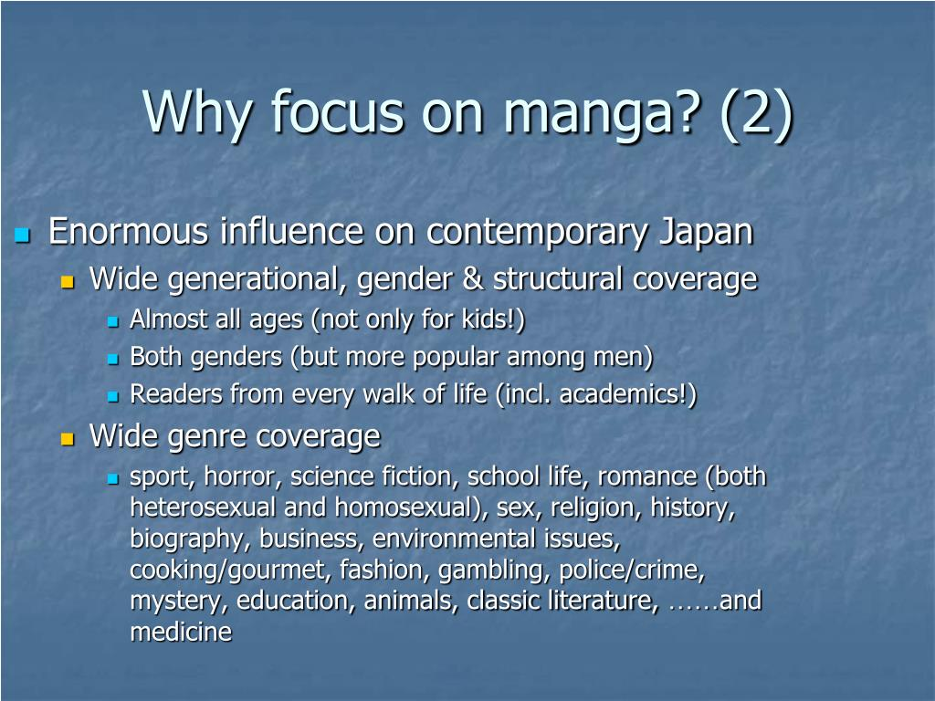 Why focus on manga? (2)