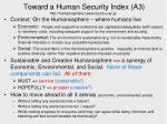 toward a human security index a3 http humanosphere cseas kyoto u ac jp