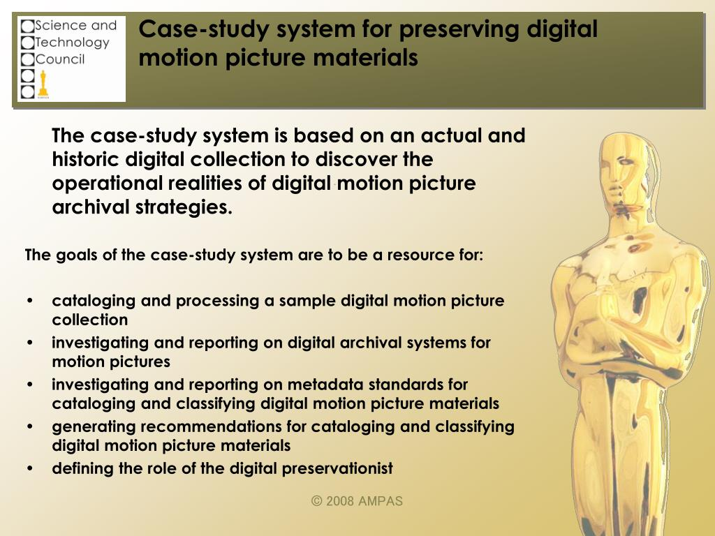 Case-study system for preserving digital motion picture materials