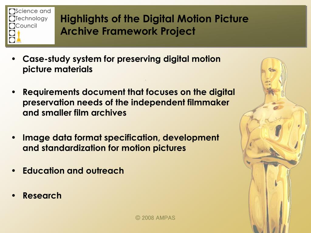 Highlights of the Digital Motion Picture
