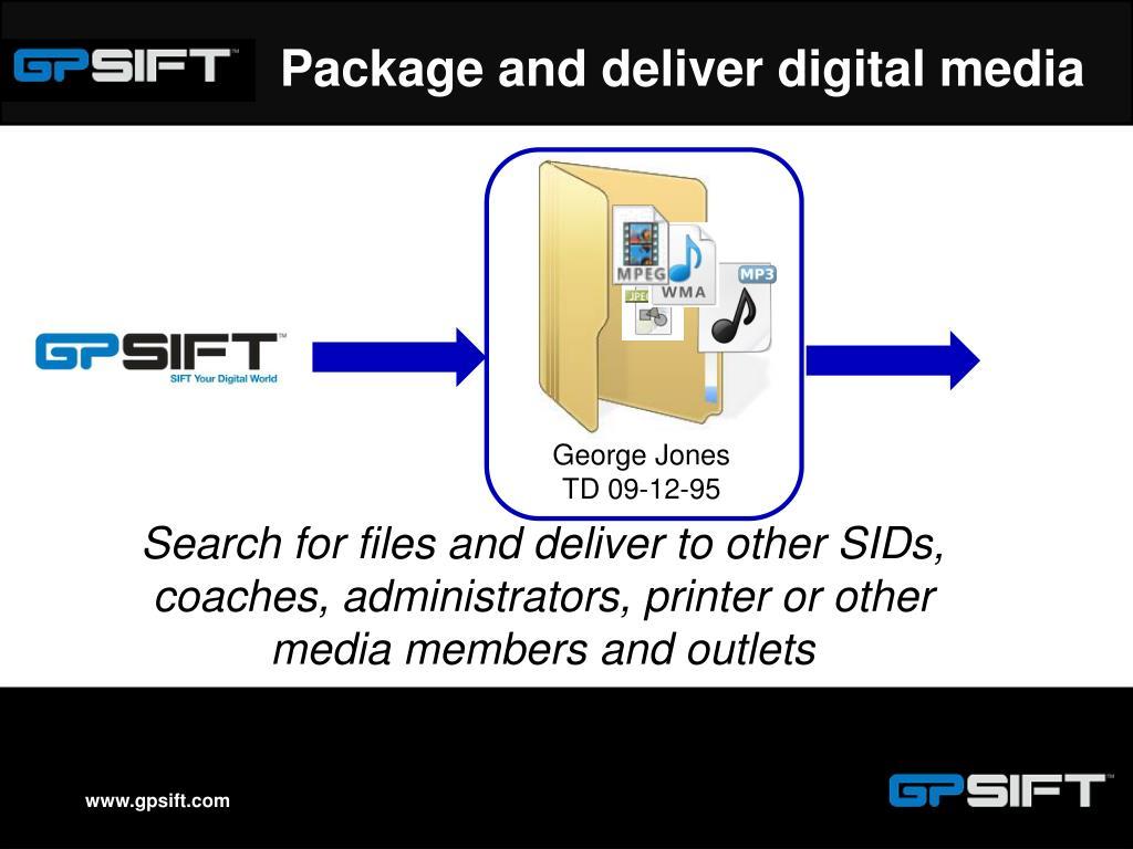 Package and deliver digital media