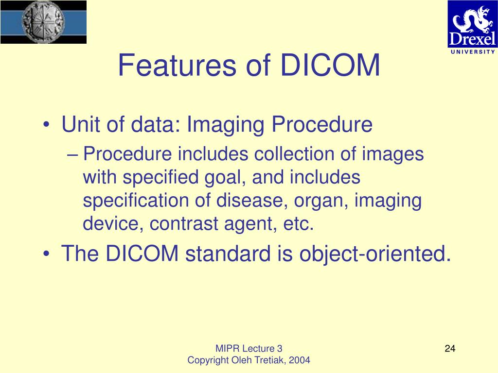 Features of DICOM