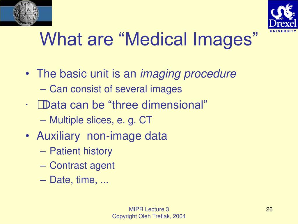 "What are ""Medical Images"""