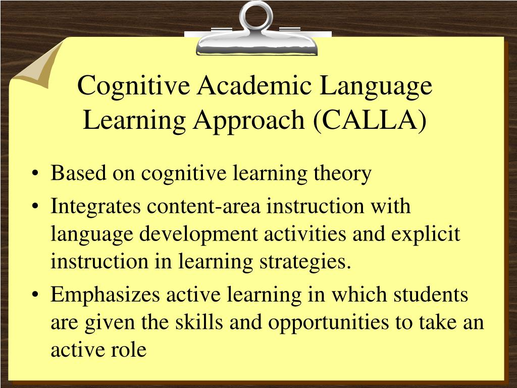 Cognitive Academic Language Learning Approach (CALLA)