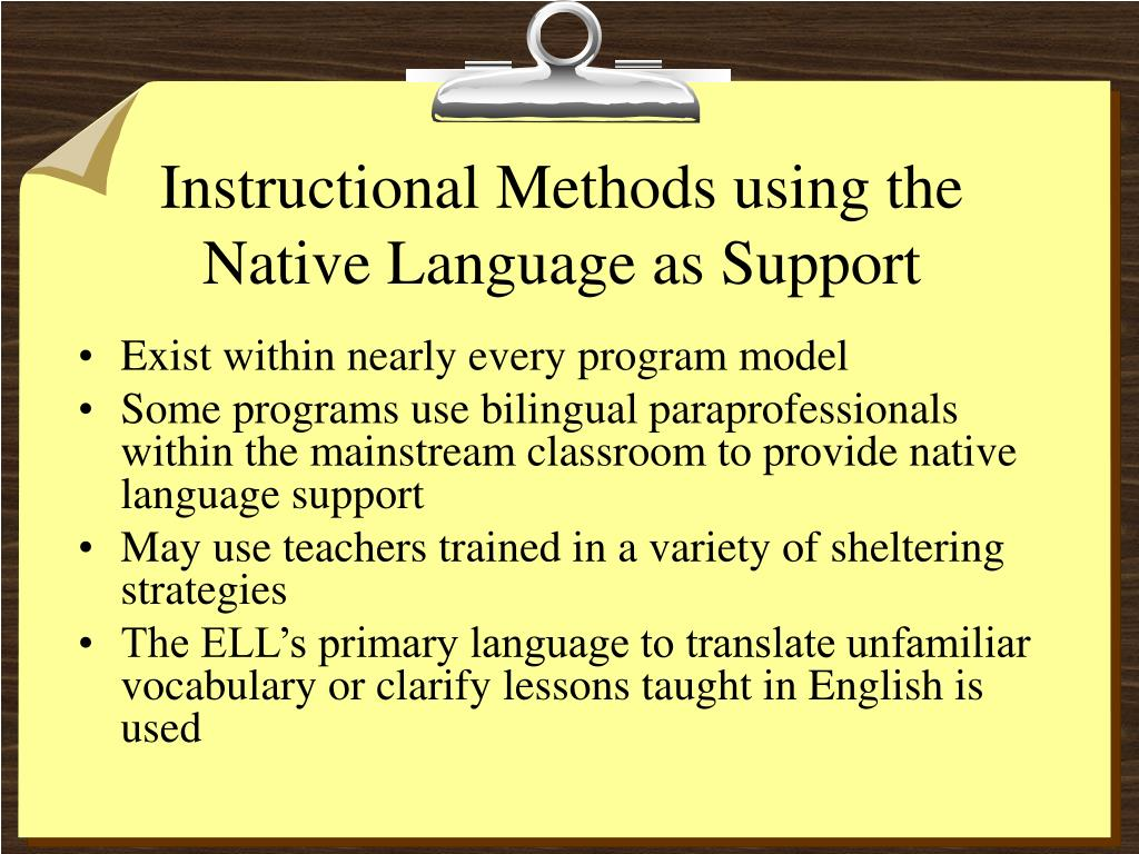 Instructional Methods using the Native Language as Support