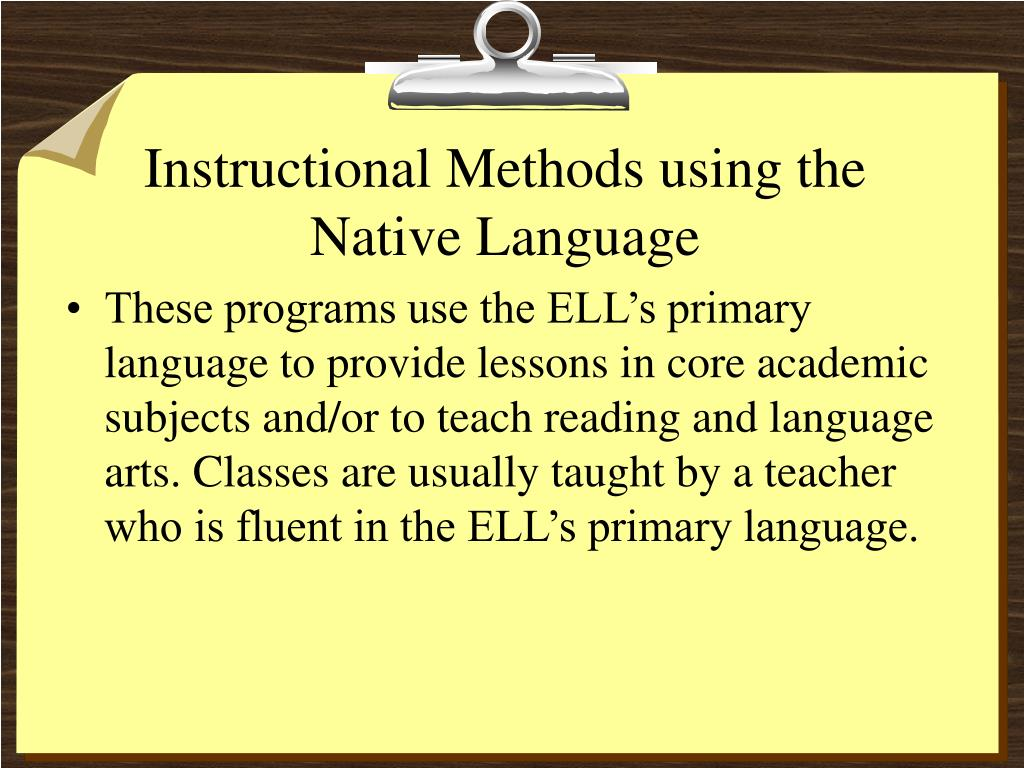 Instructional Methods using the Native Language