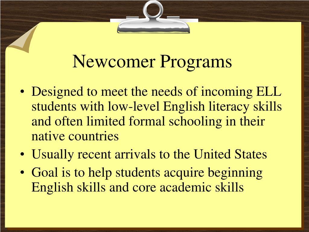 Newcomer Programs