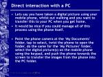 direct interaction with a pc
