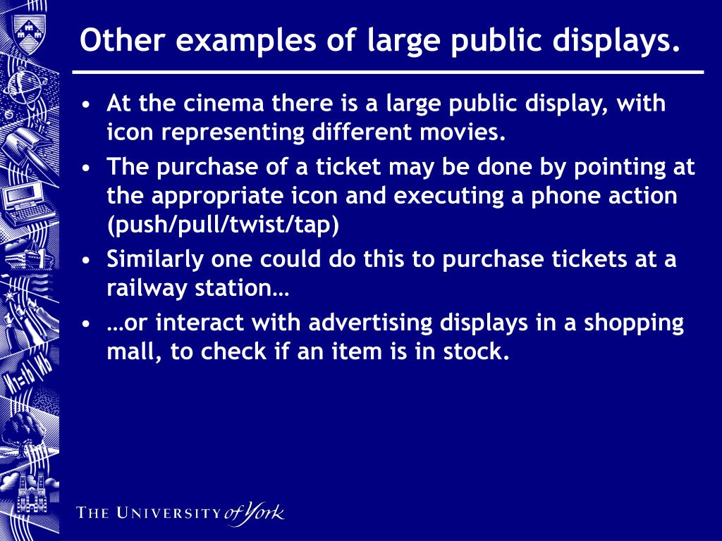 Other examples of large public displays.