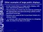 other examples of large public displays