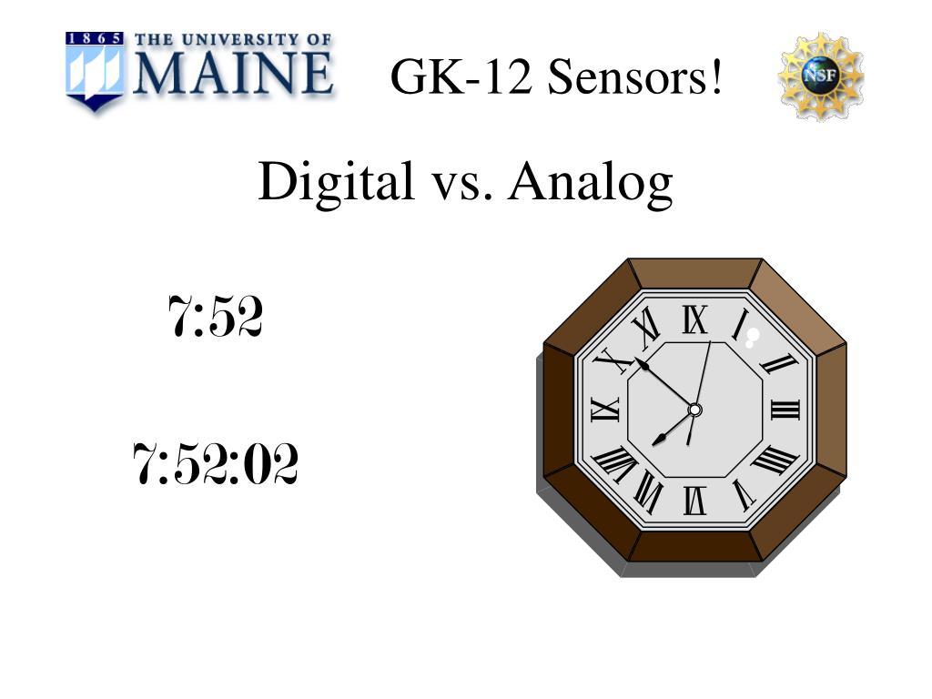 Digital vs. Analog