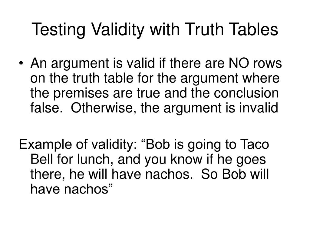Testing Validity with Truth Tables