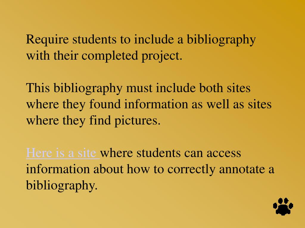 Require students to include a bibliography with their completed project.