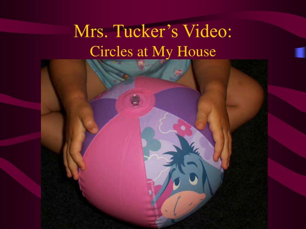 Mrs. Tucker's Video: