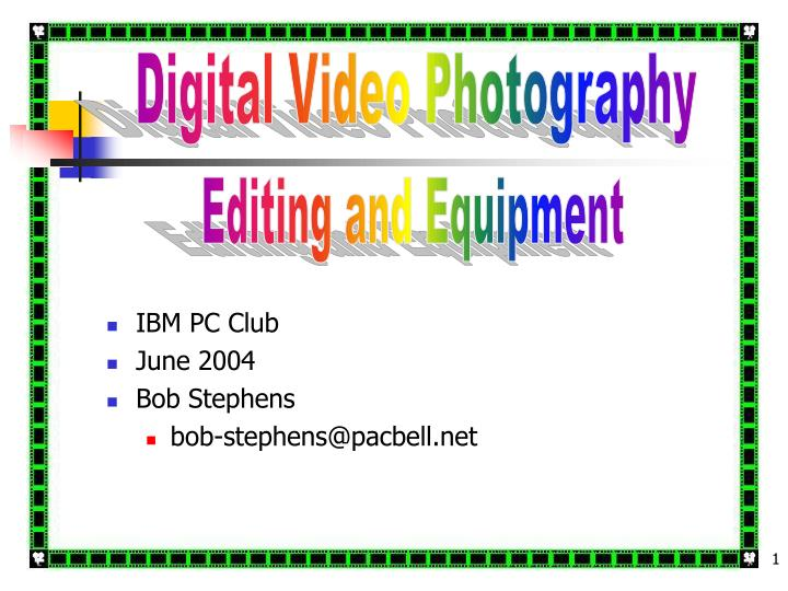 Digital Video Photography