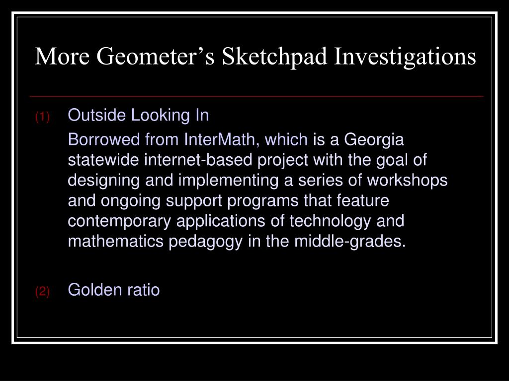More Geometer's Sketchpad Investigations