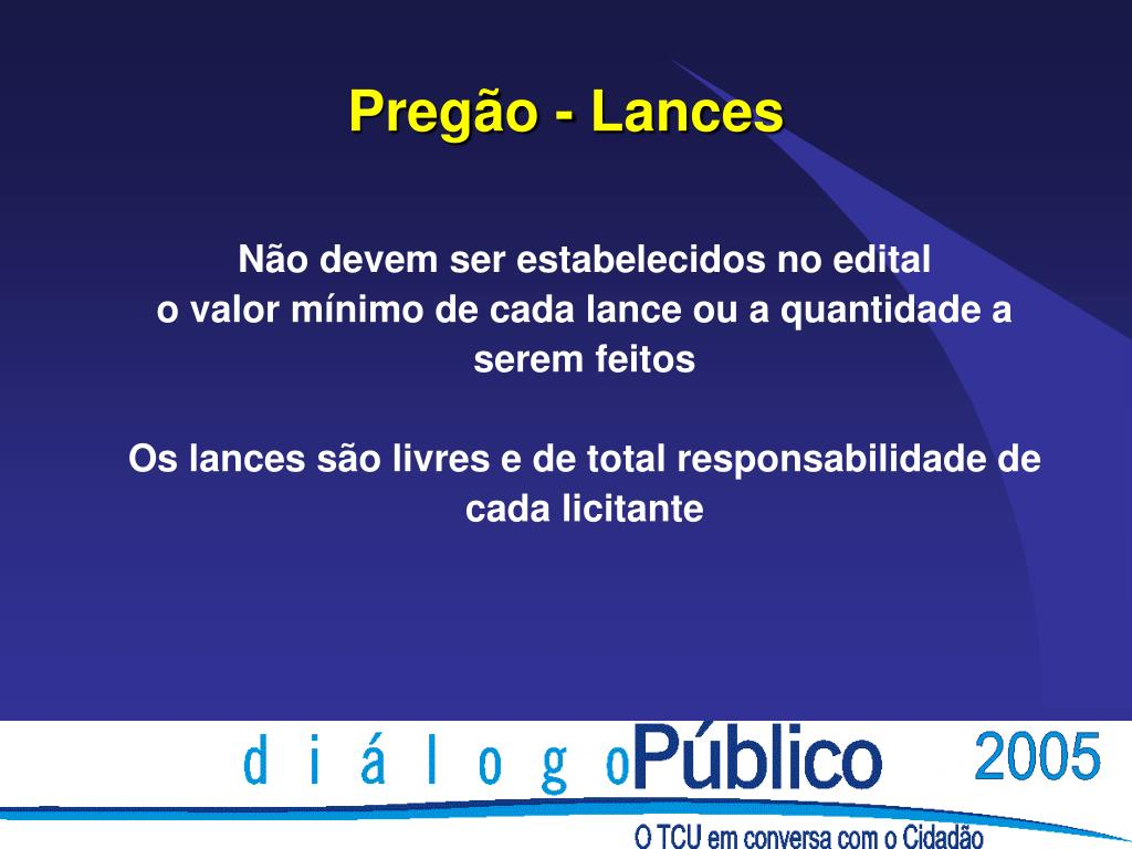 Pregão - Lances