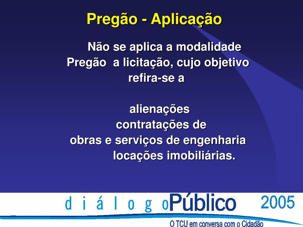 Pregão - Aplicação