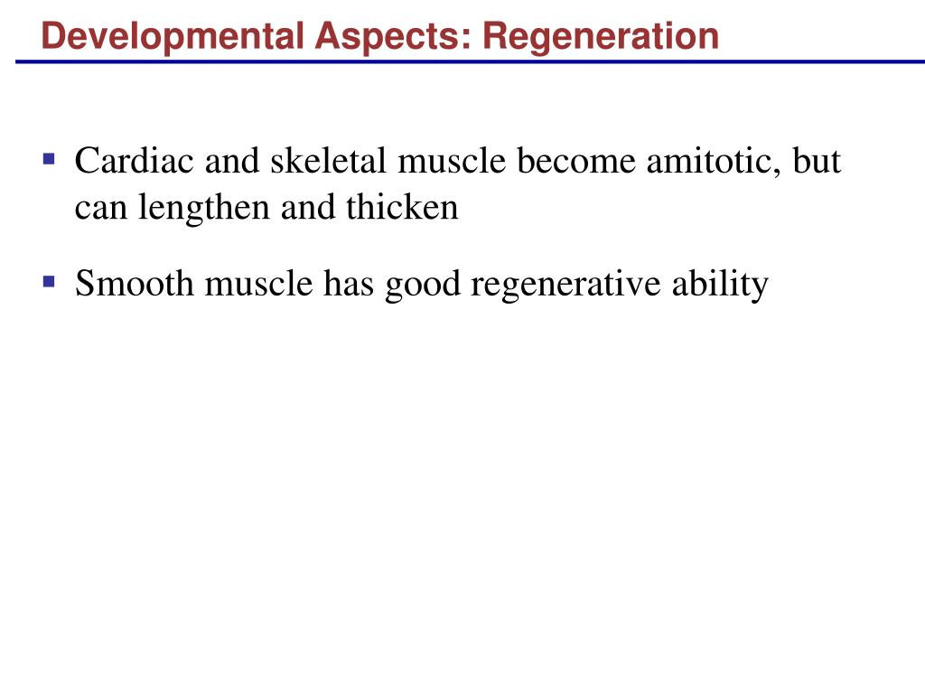 Developmental Aspects: Regeneration