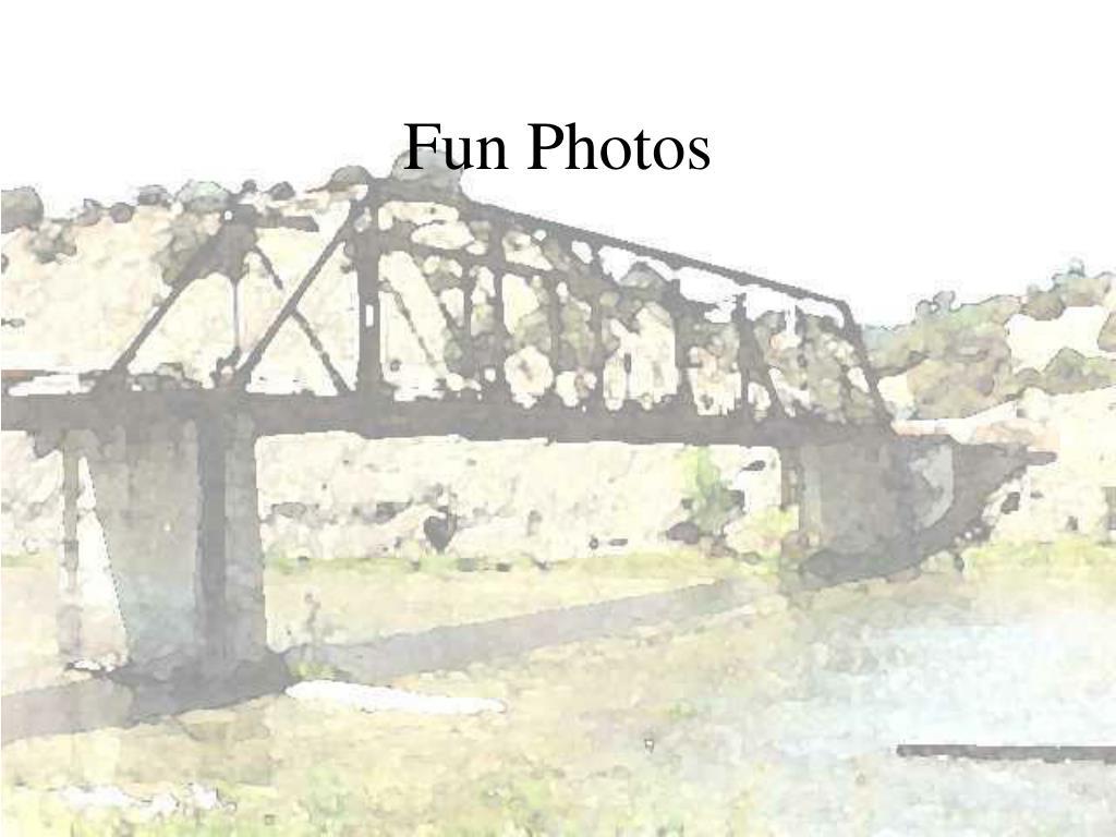 Fun Photos