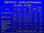 md pacs archived databases 06 2000 02 200 3