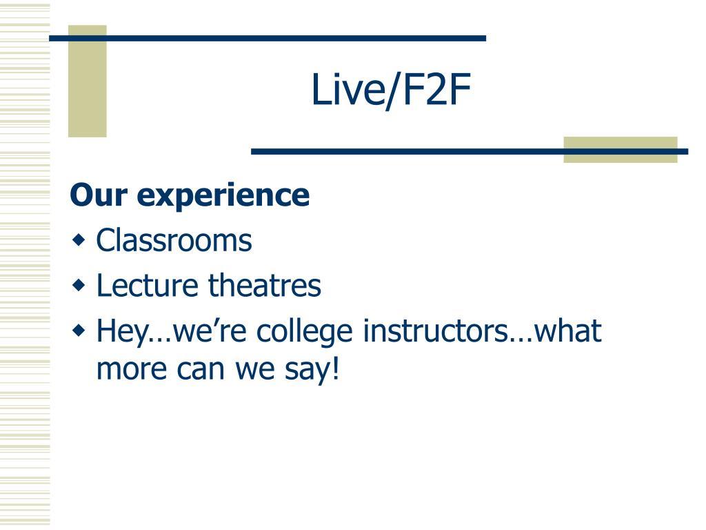 Live/F2F