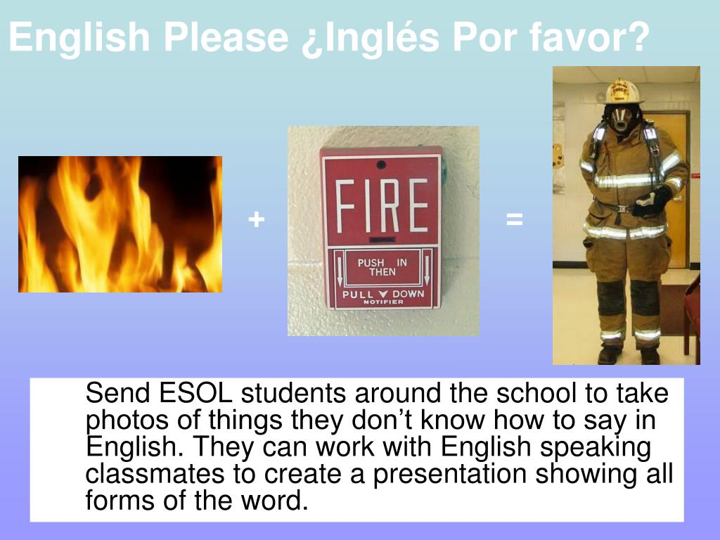 English Please ¿Inglés Por favor?
